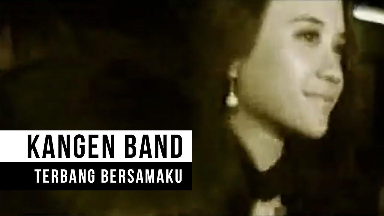 Download Kangen Band - Terbang Bersamaku (Official Music Video) MP3 Gratis