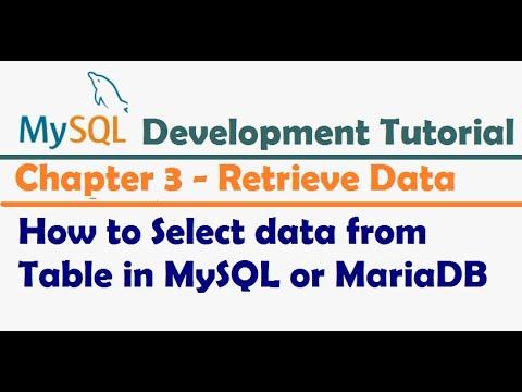 How to Select data from Table in MySQL or MariaDB  - MySQL Developer Tutorial   MySQL Tutorial