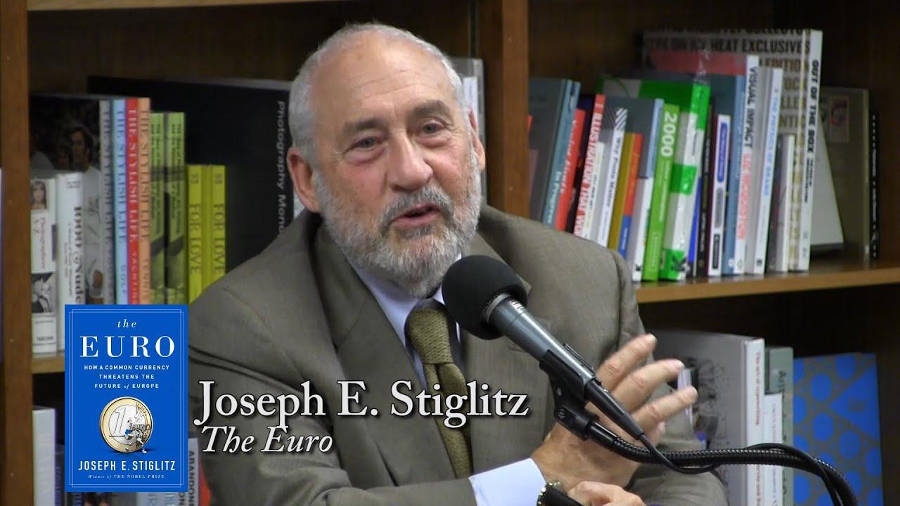 "Joseph Stiglitz, ""The Euro"""