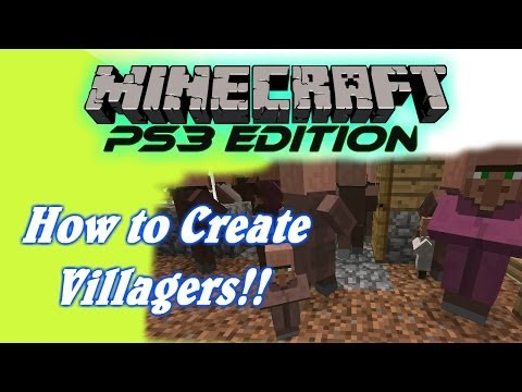 Minecraft PS3 Tutorial: How to Create Villagers