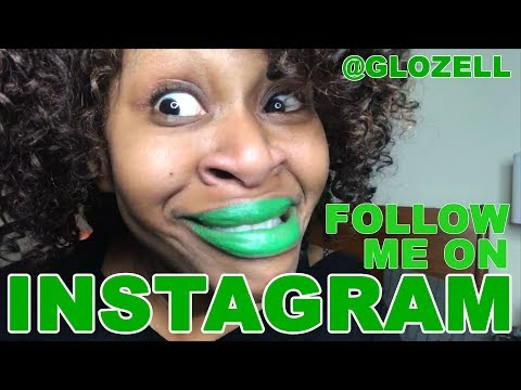 Follow Me on Instagram! @GloZell