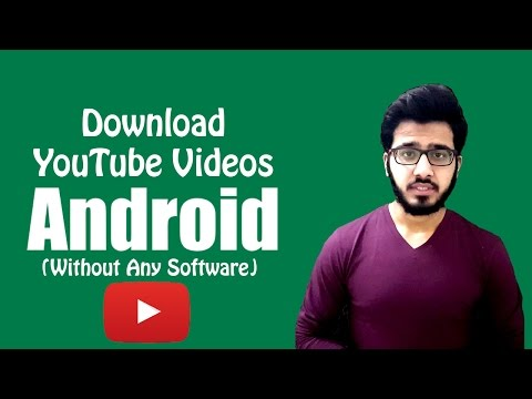 How To Download Youtube Videos In Android 2017 { Without Any Software } - Urdu/Hindi