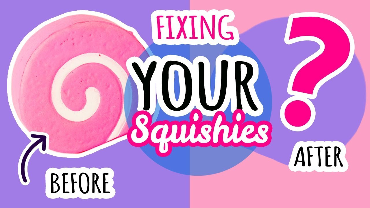 Squishy Makeover: Fixing Your Squishies #8