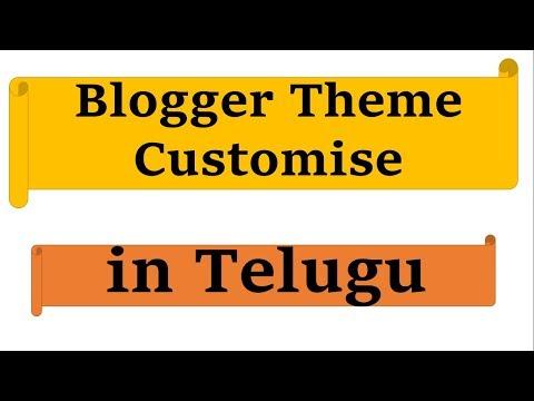 Blogger Theme Customise in Telugu by Kotha Abhishek