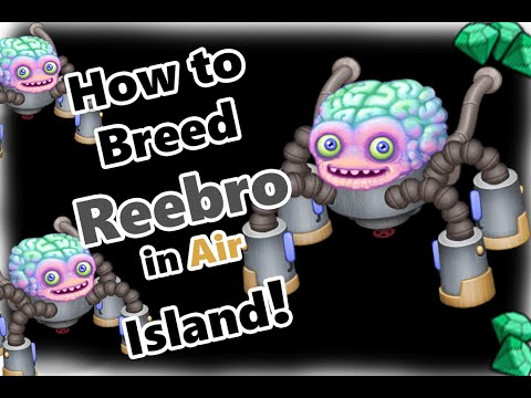My Singing Monsters How To Breed Reebro in Air Island (and SOUND!)