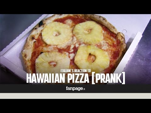 Italian's reaction to Hawaiian Pizza [PRANK]