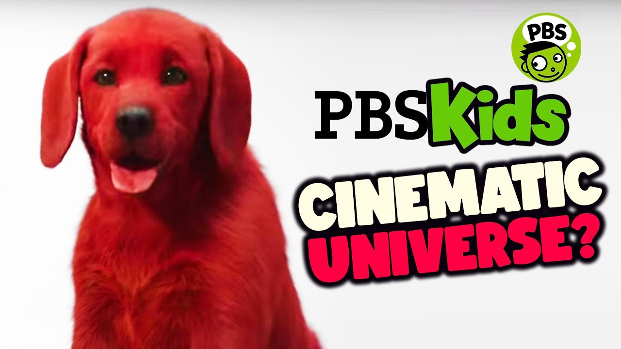 The Clifford The Big Red Dog Movie - PBS Kids Cinematic Universe REBOOT!