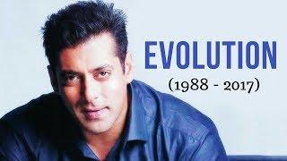Salman Khan Evolution (1988 - 2017)