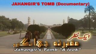 Maqbar-E-Jahanghir AIK NAZAR (Urdu | Hindi Documentary)