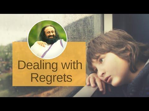 How to overcome Regret? - Sri Sri Ravi Shankar