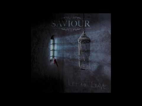 Saviour  - All I Am Is You