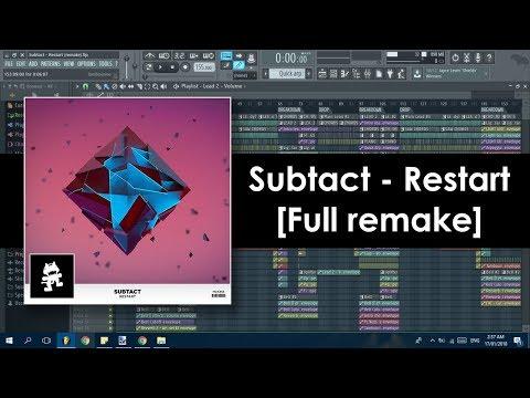 Subtact - Restart (FL Studio Remake)