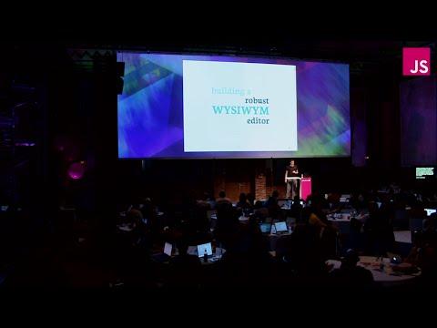 Marijn Haverbeke: Salvaging contentEditable: Building a Robust WYSIWYG Editor | JSConf EU 2015
