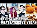 MEAT-EATERS VS. VEGAN: FAKE MEAT TASTE TEST