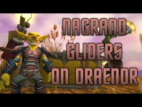 Warlords of Draenor: Goblin Gliders in Nagrand, Flying! (WoW WoD Gameplay/Commentary)