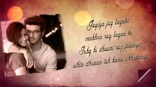 Mast Magan Full Song With Lyrics 2 States Arjun Kapoor Alia Bhatt