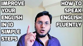 10 Simple Steps to Improve Your English Speaking Skills - How to Speak Fluently