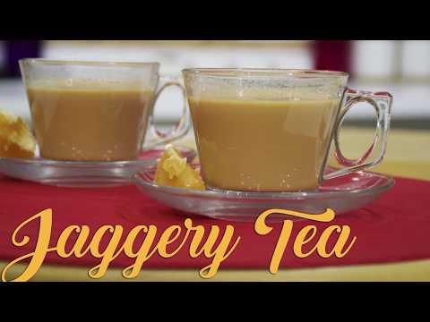 Jaggery Tea | Tea Story | Chef Harpal Singh Sokhi
