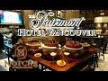 Fairmont Hotel Vancouver Notch 8 Buffet
