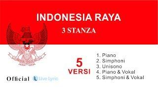 Download Lagu Indonesia Raya 3 Stanza Lirik 5 Versi Official