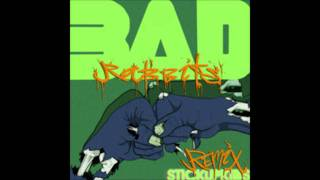 Bad Rabbits - Cant Back Down (odie Remix)