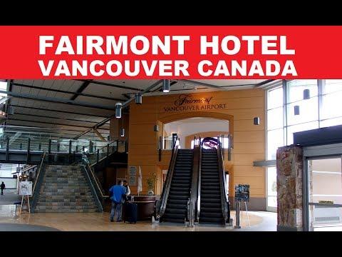 FAIRMONT HOTEL - VANCOUVER AIRPORT CANADA