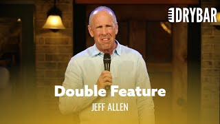 Dry Bar Double Feature - Jeff Allen