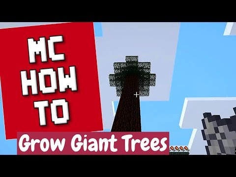 Minecraft How To - Grow Giant Trees and Harvest Them/Tutorial