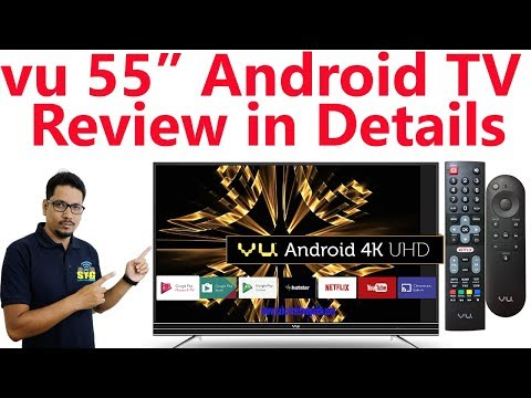 Hindi || VU 55inch android TV review in details.