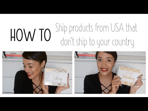 HOW TO Ship Products from USA that don't ship to your country | SOUTH AFRICAN BEAUTY BLOGGER