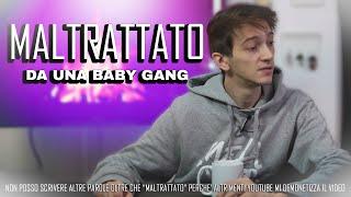 Sono stato MALTRATTATO da una Baby Gang - D&B