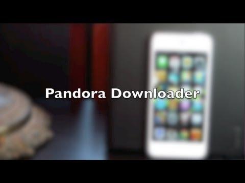 Pandora Downloader - Download Music on iPhone for Free Using Panndora Internet Radio