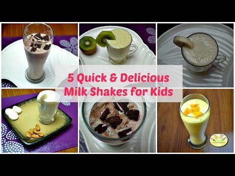 5 Quick & Delicious Milk Shakes/ Fruit Smoothies for Toddlers & Kids