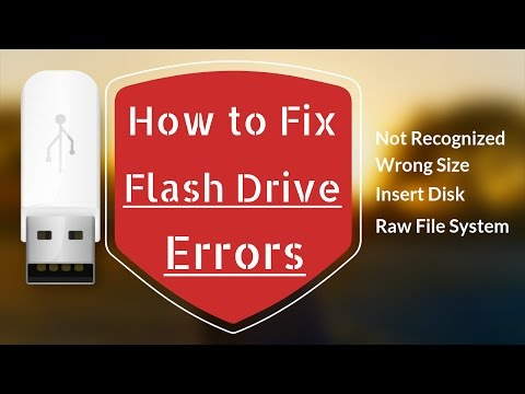 How to Fix All Flash Drive Errors: Not Recognized, Wrong Size,  Insert Disk, RAW File System | 2017