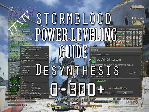 FFXIV New Power Leveling Desynthesis Guide 0-300+