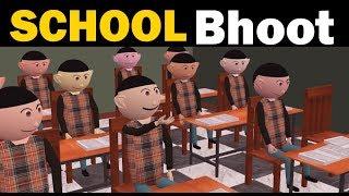 SCHOOL BHOOT   CS Bisht Vines   School Classroom Comedy   Teacher Student Joke