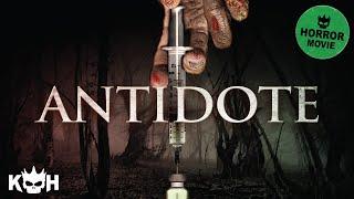 Antidote | FREE Full Horror Movie