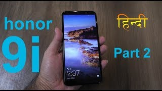 Honor 9i review (भाग 2) - gaming, heating, camera quality, battery life