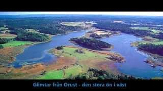 Orust - den stora ön i väst!