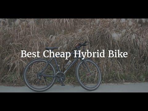 Best Cheap Hybrid Bike 2018