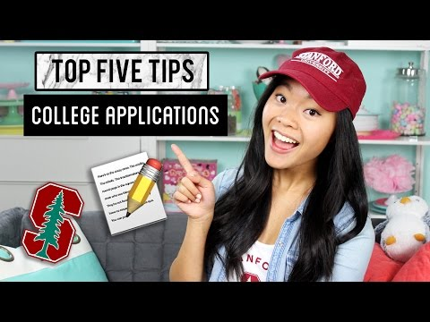 TOP FIVE TIPS - College Applications!