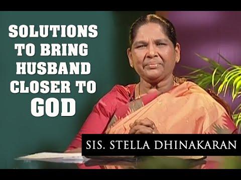 Solutions To Bring Husband Closer To God (English - Hindi) | Sis. Stella Dhinakaran