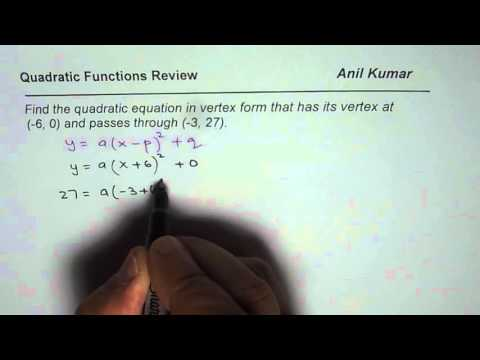 Q6  Find quadratic equation in vertex form from given point and vertex
