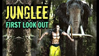 Junglee Movie 2018  - Vidyut Jamwal First Look