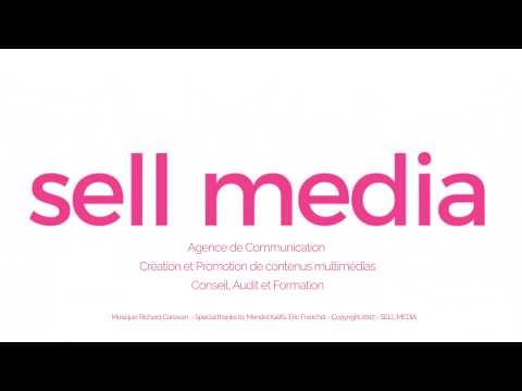SELL MEDIA Agence de Communication Cannes - Paris