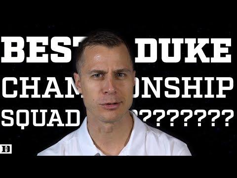 K Academy Debate! Who's the Best Duke Championship Team?   (06/05/2018)