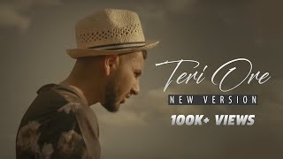 Teri ore - New version | Hindi unplugged cover songs