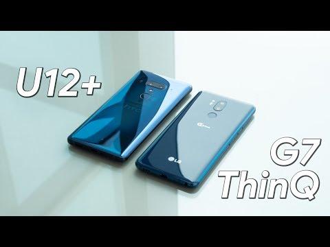 HTC U12+ vs LG G7 ThinQ first look
