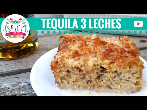 Tres Leches (Milk Cake) Recipe with TEQUILA!!  | Mexican Food - Spicy Latina Mom
