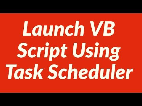 Launch VB Script Using Task Scheduler